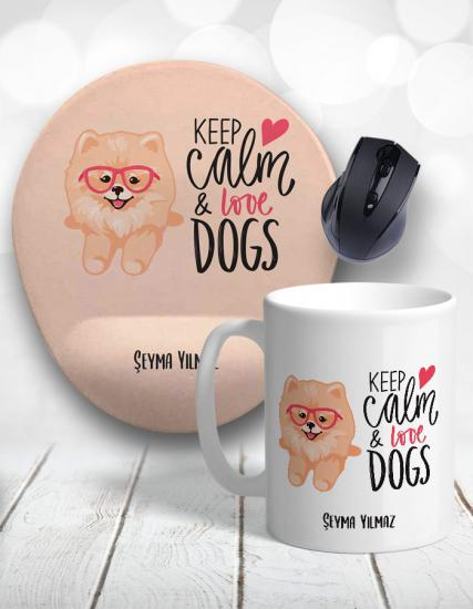 Keep Calm and Love Dogs Kupa Bardak ve Mouse Pad
